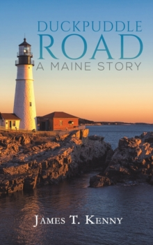 Duckpuddle Road: A Maine Story, Paperback / softback Book