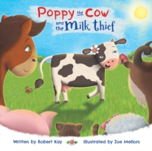 Poppy the Cow and the Milk Thief, Paperback / softback Book