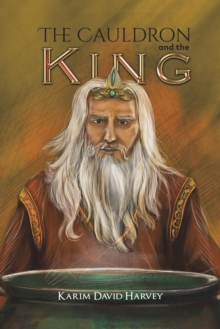 The Cauldron and the King, Paperback / softback Book