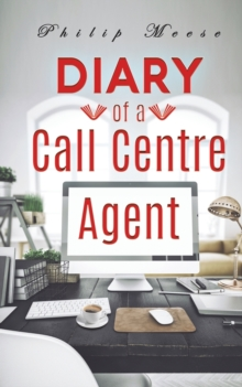 Diary of a Call Centre Agent, Paperback / softback Book