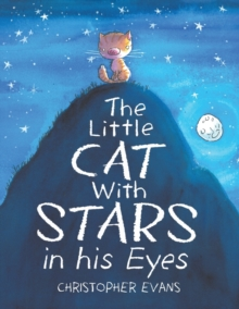 The Little Cat With Stars in his Eyes, Paperback / softback Book