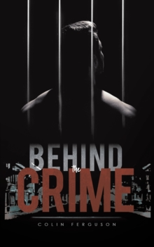 Behind the Crime, Paperback / softback Book