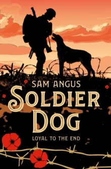 Soldier Dog, Paperback / softback Book