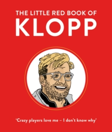 The Little Red Book of Klopp, Hardback Book