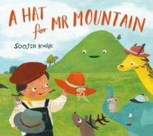 A Hat for Mr Mountain, Paperback / softback Book