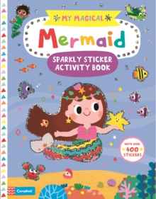 My Magical Mermaid Sparkly Sticker Activity Book, Paperback / softback Book