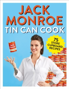 Tin Can Cook : 75 Simple Store-cupboard Recipes, Paperback / softback Book