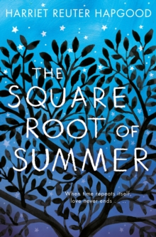 The Square Root of Summer, Paperback / softback Book