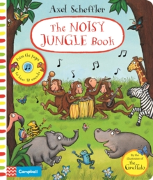 The Noisy Jungle Book : A press-the-page sound book, Hardback Book
