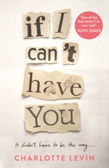 If I Can't Have You, Hardback Book