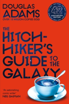 The Hitchhiker's Guide to the Galaxy : 42nd Anniversary Edition, Paperback / softback Book
