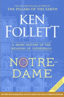 Notre-Dame : A Short History of the Meaning of Cathedrals, Hardback Book