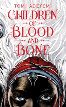 Children of Blood and Bone, Hardback Book