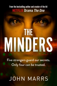 The Minders : Five strangers guard our secrets. Four can be trusted., Paperback / softback Book