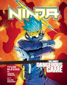 Ninja: The Most Dangerous Game : A Graphic Novel, Hardback Book