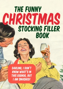 The Funny Christmas Stocking Filler Book, Paperback / softback Book