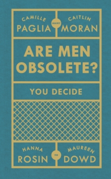 Are Men Obsolete?, Paperback / softback Book