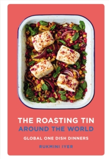 The Roasting Tin Around the World : Global One Dish Dinners, Hardback Book