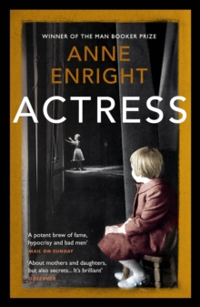 Actress : LONGLISTED FOR THE WOMEN'S PRIZE 2020, Paperback / softback Book