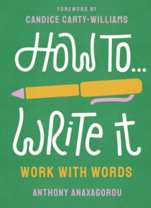 How To Write It : Work With Words, Paperback / softback Book