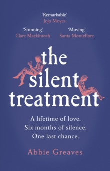 The Silent Treatment : The book everyone is falling in love with, Hardback Book