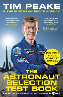 The Astronaut Selection Test Book : Do You Have What it Takes for Space?, Paperback / softback Book