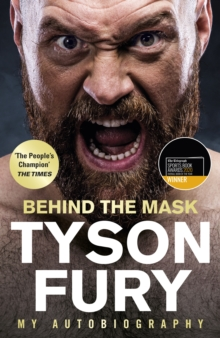 Behind the Mask : My Autobiography, Hardback Book