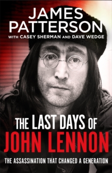 The Last Days of John Lennon, Hardback Book