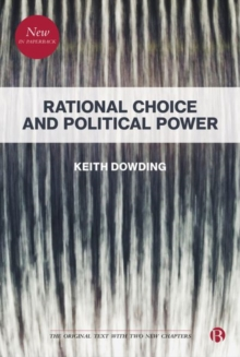 Rational Choice and Political Power, Paperback / softback Book