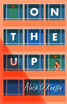 On The Up : The perfect read for parents, Hardback Book