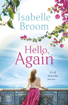 Hello, Again : A sweeping romance that will warm your heart . . ., Paperback / softback Book