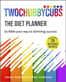 Twochubbycubs The Diet Planner : Scribble your way to Slimming Success, Paperback / softback Book