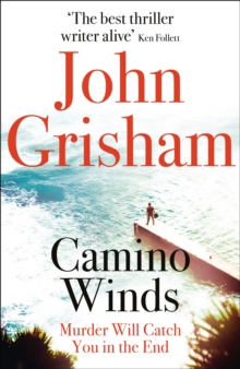 Camino Winds : The Ultimate Summer Murder Mystery from the Greatest Thriller Writer Alive, Paperback / softback Book