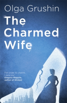 The Charmed Wife : 'Does for fairy tales what Bridgerton has done for Regency England' (Mail on Sunday), Paperback / softback Book