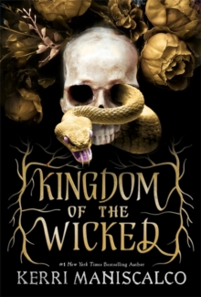 Kingdom of the Wicked, Hardback Book