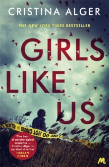 Girls Like Us : Sunday Times Crime Book of the Month and New York Times bestseller, Paperback / softback Book