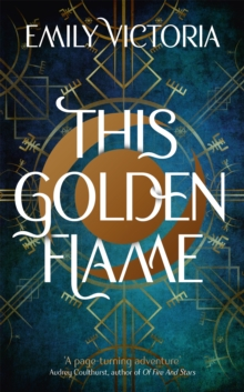 This Golden Flame, Hardback Book