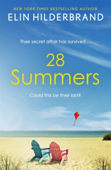 28 Summers : 'This sweeping love story is Hilderbrand's best ever' (New York Times), Paperback / softback Book