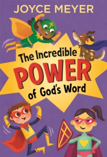 The Incredible Power of God's Word, Hardback Book