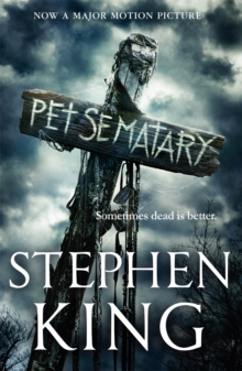 Pet Sematary : Film tie-in edition of Stephen King's Pet Sematary, Paperback / softback Book