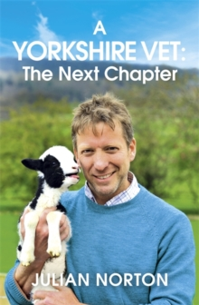 A Yorkshire Vet: The Next Chapter, Hardback Book