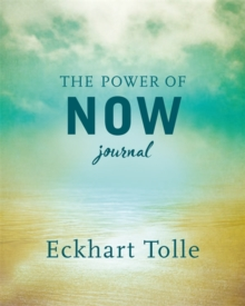 The Power of Now Journal, Hardback Book