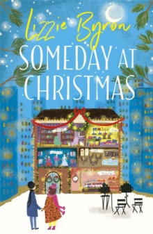 Someday at Christmas : Real life is nothing like a romcom . . . right?, Paperback / softback Book
