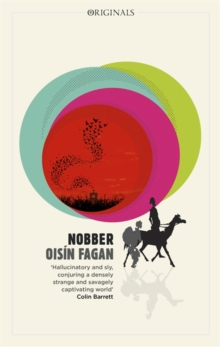 Nobber : 'A bloody and brilliant first novel', Paperback / softback Book