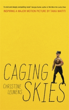 Caging Skies : THE INSPIRATION FOR THE MAJOR MOTION PICTURE 'JOJO RABBIT', Hardback Book