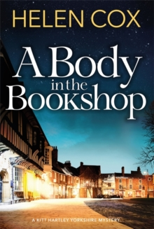 A Body in the Bookshop : Kitt Hartley Yorkshire Mysteries 2, Paperback / softback Book