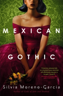Mexican Gothic, Hardback Book