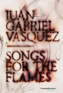 Songs for the Flames, Hardback Book