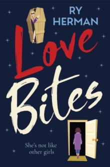 Love Bites : A laugh-out-loud queer romance with a paranormal twist, Paperback / softback Book