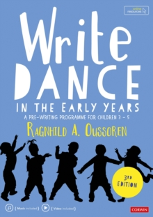 Write Dance in the Early Years : A Pre-Writing Programme for Children 3 to 5, Paperback / softback Book